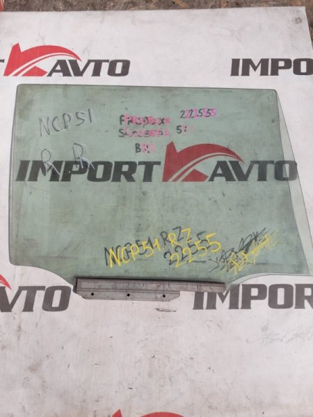 стекло двери TOYOTA PROBOX NCP51 1NZ-FE 2002-2014 задний правый