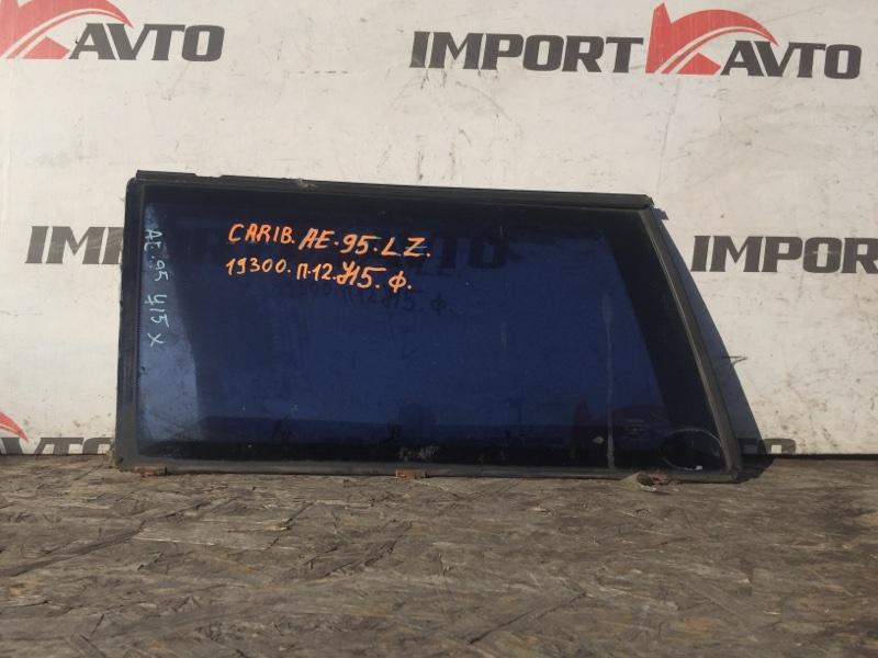 стекло собачника TOYOTA SPRINTER CARIB AE95G 4A-FHE 1988-1995 задний левый